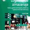 libro Logística de almacenaje: diseño y gestión de alacenes y plataformas logísticas